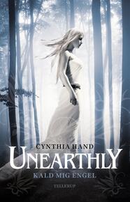 Cynthia Hand: Unearthly. # 1, Kald mig engel