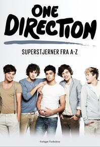 Sarah Oliver: One Direction : superstjerner fra A-Z