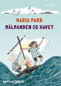 Maria Parr: Målmanden og havet