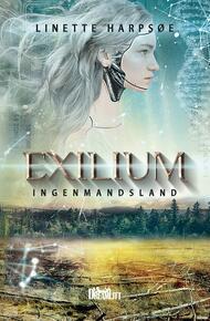 : Exilium - Ingenmandsland