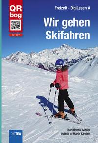 Karl Henrik Møller: Wir gehen Skifahren