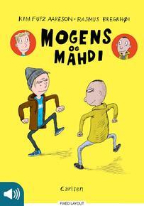 Kim Fupz Aakeson, Rasmus Bregnhøi: Mogens og Mahdi