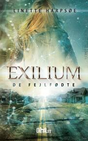 Linette Harpsøe: Exilium - de fejlfødte