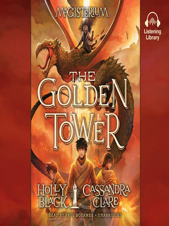 Holly Black: The golden tower : Magisterium Series, Book 5