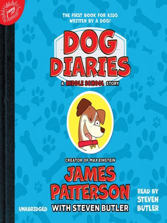 James Patterson: Dog diaries : A Middle School Story