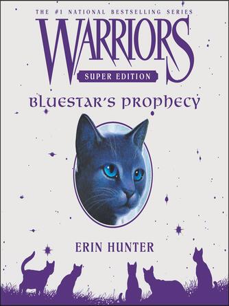 Erin Hunter: Bluestar's prophecy