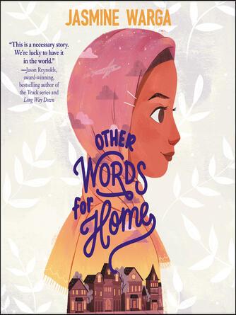 Jasmine Warga: Other words for home