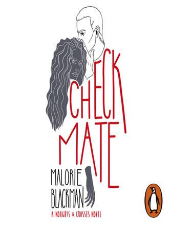 Malorie Blackman: Checkmate : Book 3