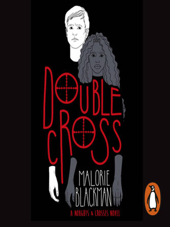 Malorie Blackman: Double cross : Book 4