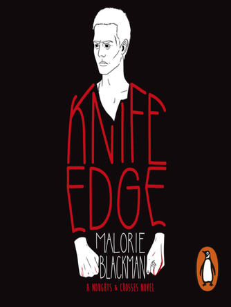 Malorie Blackman: Knife edge : Book 2