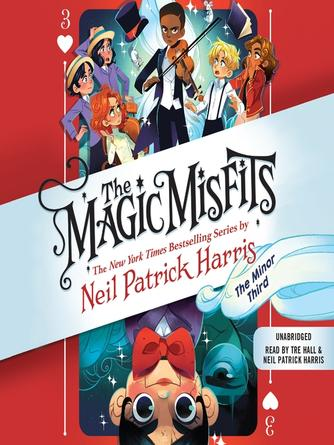 Neil Patrick Harris: The minor third : Magic misfits series, book 3