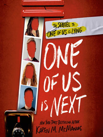 Karen M. McManus: One of us is next : The sequel to one of us is lying
