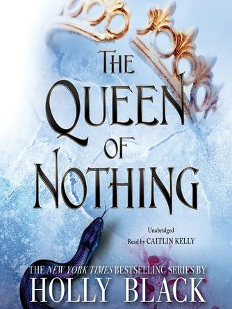 Holly Black: The queen of nothing : Folk of the Air Series, Book 3