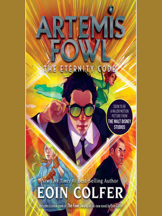 Eoin Colfer: The eternity code : Artemis Fowl Series, Book 3