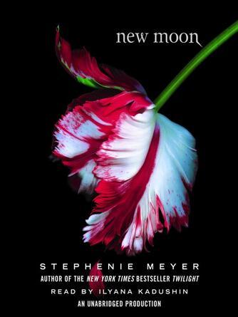 Stephenie Meyer: New moon : The Twilight Saga, Book 2