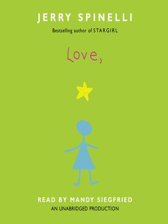 Jerry Spinelli: Love, stargirl : Stargirl Series, Book 2