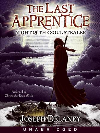 Joseph Delaney: Night of the soul stealer : Wardstone Chronicles / Last Apprentice Series, Book 3