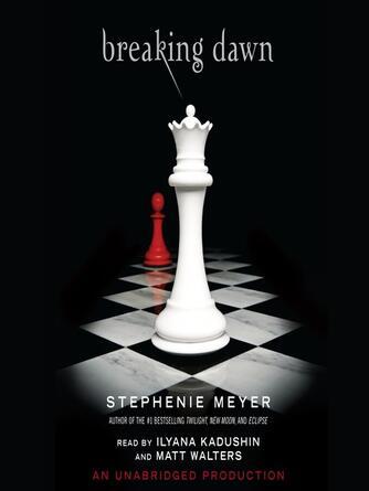 Stephenie Meyer: Breaking dawn : The Twilight Saga, Book 4