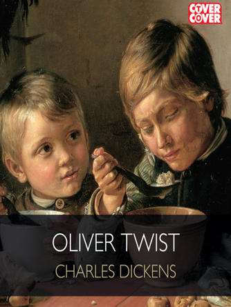 Charles Dickens: Oliver twist : Or, The Parish Boy's Progress