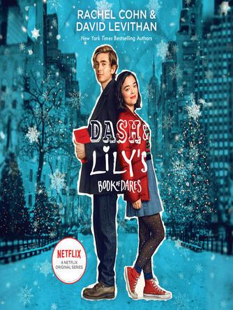 Rachel Cohn: Dash & lily's book of dares