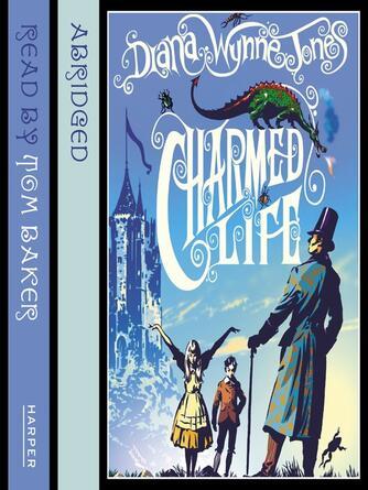 Diana Wynne Jones: Charmed life : The Chronicles of Chrestomanci, Book 1