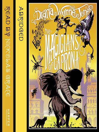 Diana Wynne Jones: The magicians of caprona : The Chronicles of Chrestomanci, Book 2