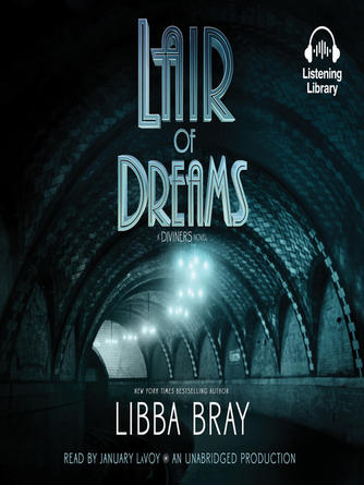 Libba Bray: Lair of dreams : The Diviners Series, Book 2