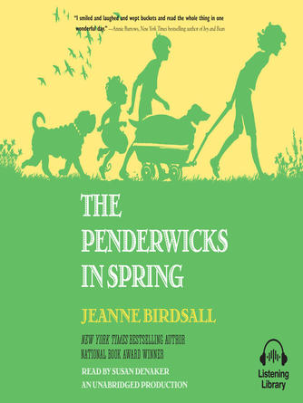 Jeanne Birdsall: The penderwicks in spring : Penderwicks Series, Book 4