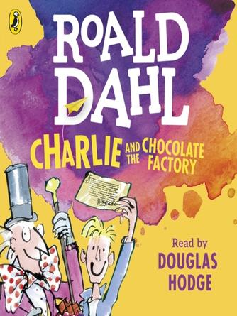 Roald Dahl: Charlie and the chocolate factory series, book 1