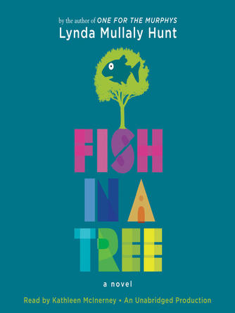 Lynda Mullaly Hunt: Fish in a tree