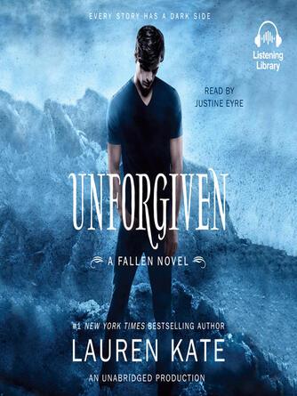 Lauren Kate: Unforgiven : Fallen Series, Book 5