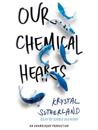 Krystal Sutherland: Our chemical hearts