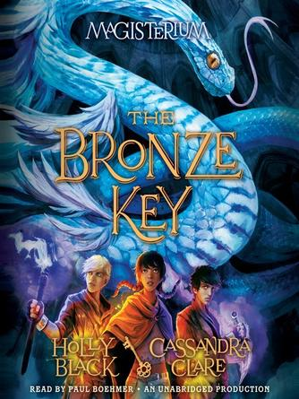 Holly Black: The bronze key : Magisterium Series, Book 3