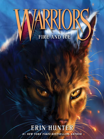 Erin Hunter: Fire and ice : Warriors Series, Book 2