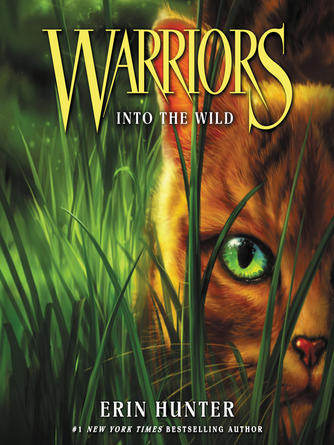 Erin Hunter: Into the wild : Warriors Series, Book 1