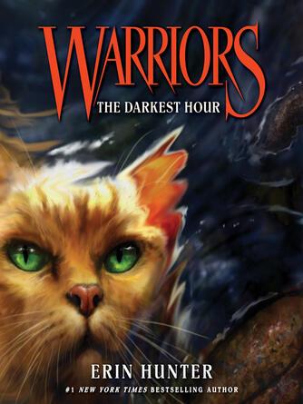 Erin Hunter: The darkest hour : Warriors Series, Book 6