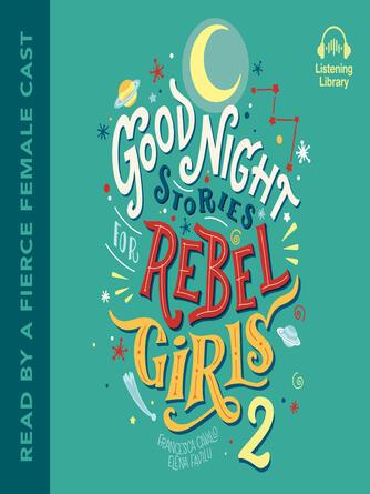 Francesca Cavallo: Good night stories for rebel girls 2