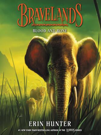 Erin Hunter: Blood and bone : Bravelands Series, Book 3