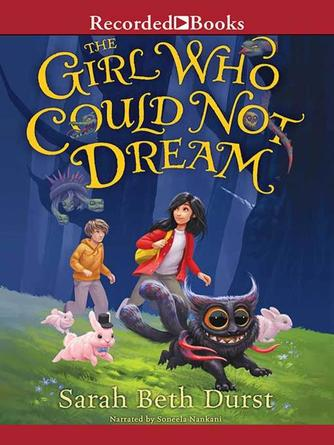 Sarah Beth Durst: The girl who could not dream