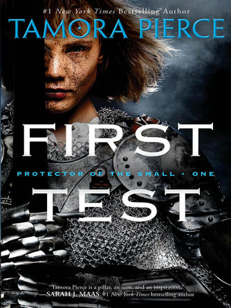 Tamora Pierce: First test : Protector of the Small Series, Book 1