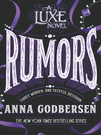 Anna Godbersen: Rumors : Luxe Series, Book 2