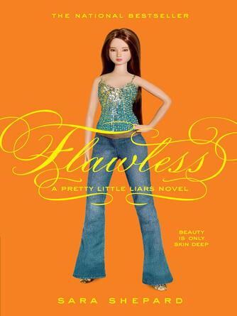 Sara Shepard: Flawless : Pretty Little Liars Series, Book 2