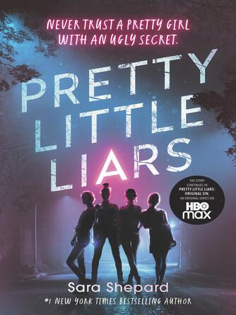 Sara Shepard: Pretty little liars : Pretty Little Liars Series, Book 1