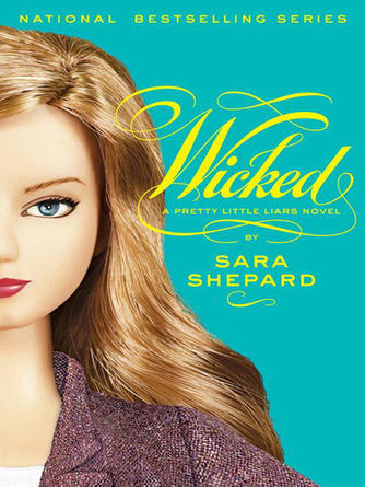 Sara Shepard: Wicked : Pretty Little Liars Series, Book 5