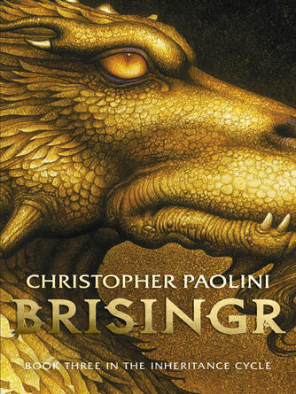 Christopher Paolini: Brisingr : Inheritance Cycle, Book 3