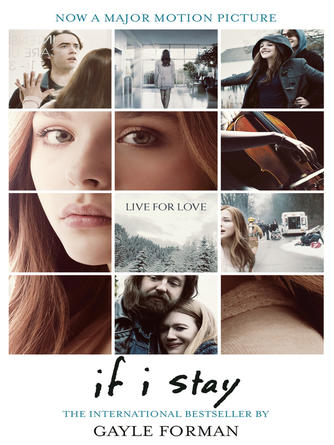 Gayle Forman: If i stay : If I Stay Series, Book 1