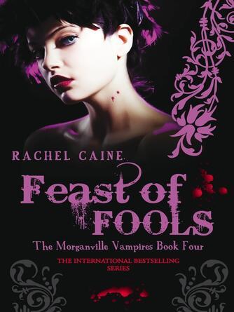 Rachel Caine: Feast of fools