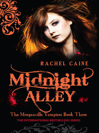 Rachel Caine: Midnight alley