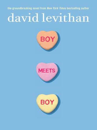 David Levithan: Boy meets boy