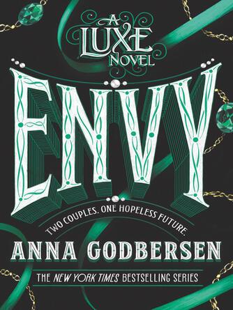 Anna Godbersen: Envy : Luxe Series, Book 3
